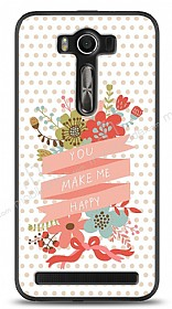 Dafoni Asus ZenFone 2 Laser 5 in� You Make Me Happy K�l�f
