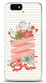 Dafoni Huawei Nexus 6P You Make Me Happy K�l�f