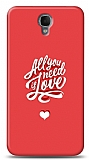 Alcatel One Touch idol 2 Need Love Kılıf