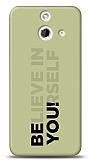 HTC One E8 Be You Kılıf