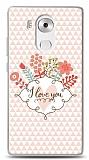 Dafoni Huawei Mate 8 I Love You Kılıf