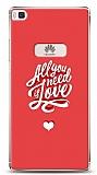 Huawei P8 Need Love Kılıf