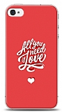 iPhone 4 / 4S Need Love Kılıf