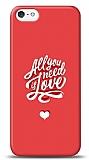 Dafoni iPhone SE / 5 / 5S Need Love K�l�f