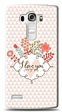 LG G4 Beat I Love You Kılıf