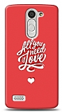 LG L Bello Need Love Kılıf