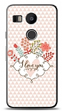Dafoni LG Nexus 5X I Love You K�l�f