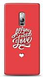 Dafoni OnePlus 2 Need Love K�l�f