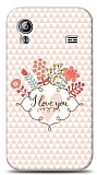 Samsung Galaxy Ace S5830 I Love You Kılıf