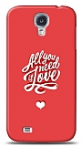 Dafoni Samsung Galaxy S4 Need Love K�l�f