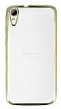 HTC Desire 828 Gold Kenarlı Şeffaf Silikon Kılıf