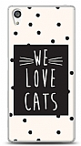 Sony Xperia Z5 Premium We Love Cats Kılıf