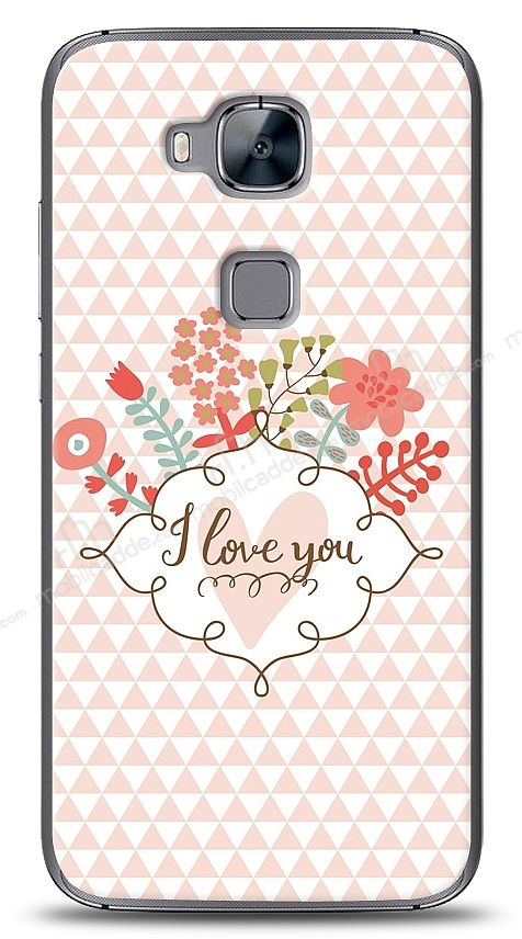 Huawei G8 I Love You Kılıf