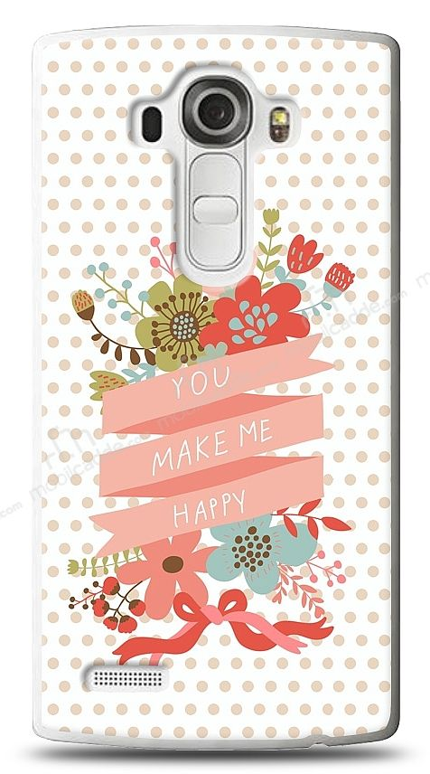 LG G4 You Make Me Happy Kılıf