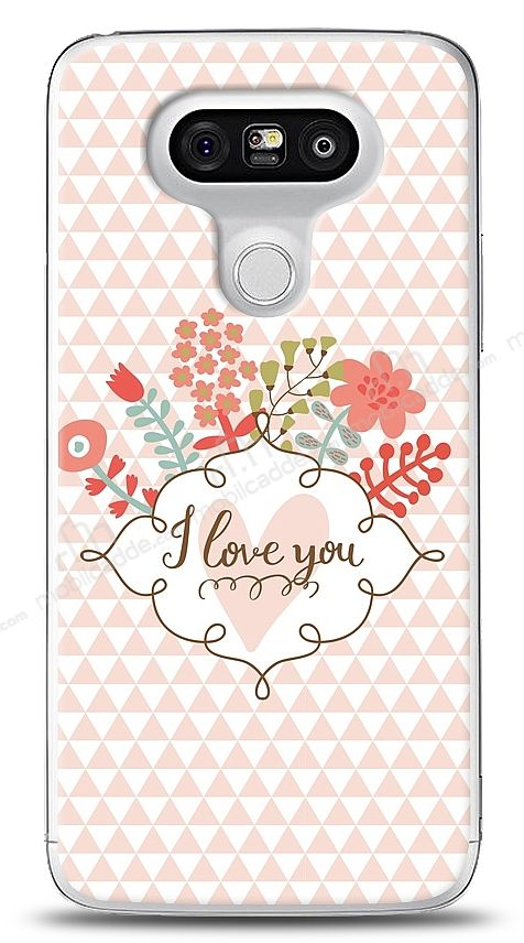 LG G5 I Love You Kılıf