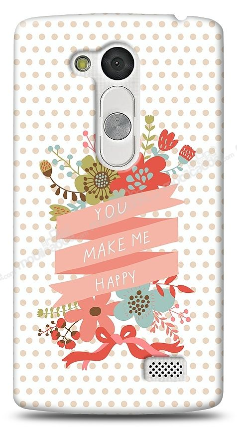 LG L Fino You Make Me Happy Kılıf