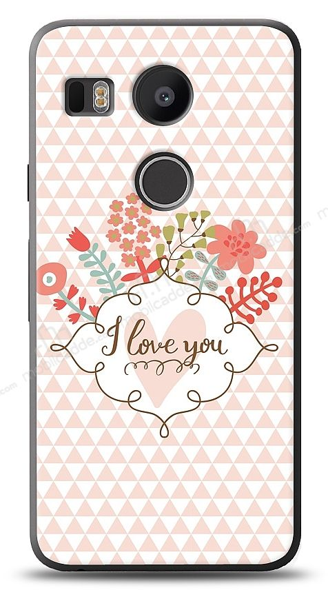 LG Nexus 5X I Love You Kılıf