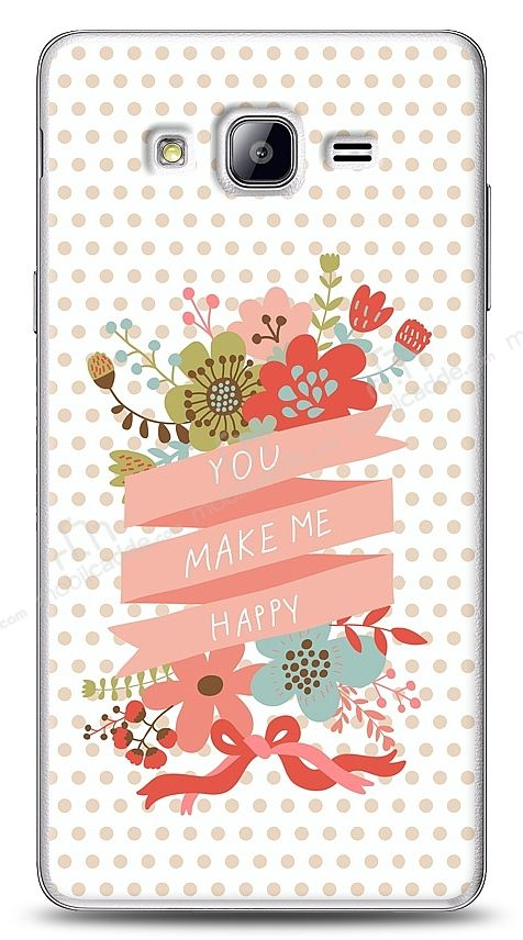 Samsung Galaxy On5 You Make Me Happy Kılıf