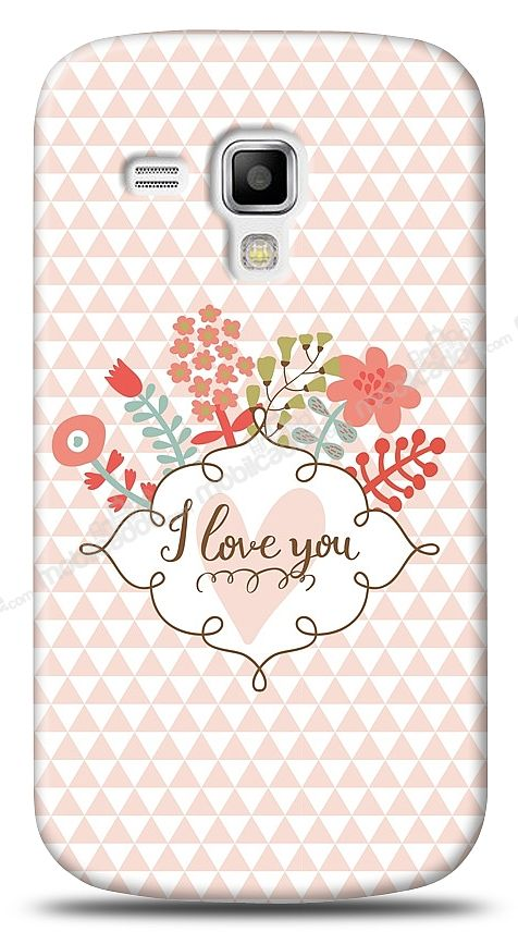 Samsung S7562 / S7560 / S7580 I Love You Kılıf