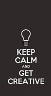 Keep Calm And Get Creative Mor Gri