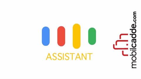 Google Asistan'a Yeni Eklenen Özellikler