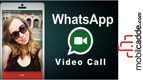 WhatsApp'a Görüntülü Arama Geliyor