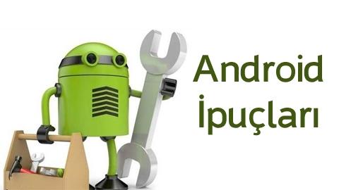 Android İçin 10 Farklı İpucu