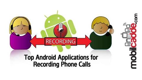 Android Cihazınız ile Telefon Görüşmelerinizi Kaydedebilirsiniz