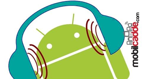 Android Cihazınızın Ses Kalitesini Yükseltin