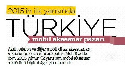 MobilCadde.com 2015 ilk Yarı Mobil Aksesuar Raporu Digital Age'de!