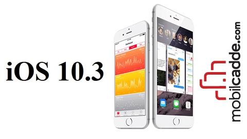 iOS 10.3 İle Hangi Önemli Yenilikler Geldi?