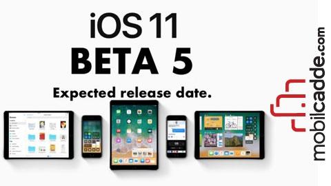iOS 11 Beta 5 Güncellemesi ile Birlikte Gelen Yenilikler Neler?